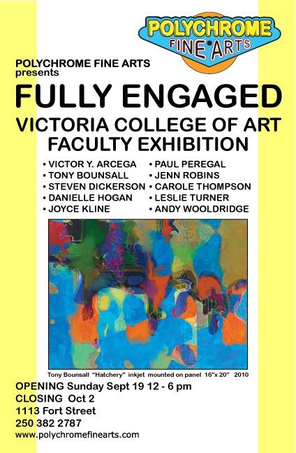 Fully Engaged: Victoria College of Art Faculty Exhibition @ Polychrome Fine Art, Victoria, BC