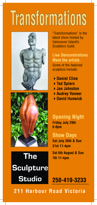 TRANSFORMATIONS - At the Sculpture Studio in Victoria, BC | 211 Harbour Road (next to the Blue Bridge)