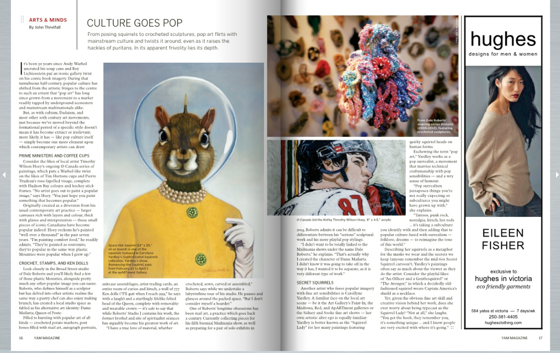 Space Hat Squirrel and Carollyne Yardley featured in Yam Magazine Jan/Feb 2013, by John Threlfall, Culture Goes Pop, pg 16-17