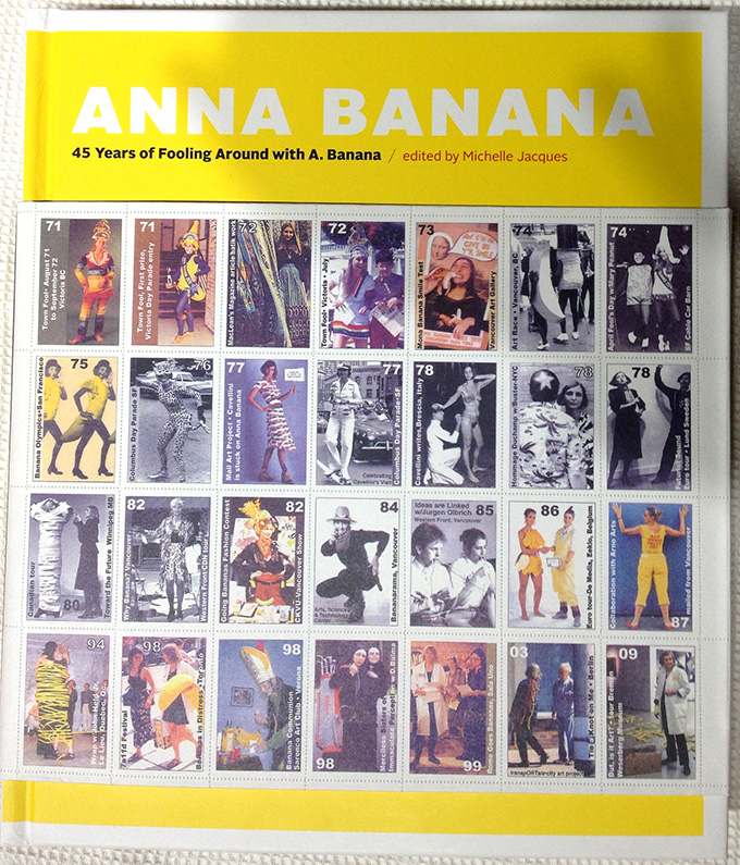 Latest #art #book acquisition, signed copy! Anna Banana 45 Years of Fooling Around with A. Banana @artgalleryvic by Michelle Jacques, Anna Banana. Edward Gomez, Helen Marzolf, Saper, Anne Thurman-Jajes #Canadian #canadianart #mailart #yyj