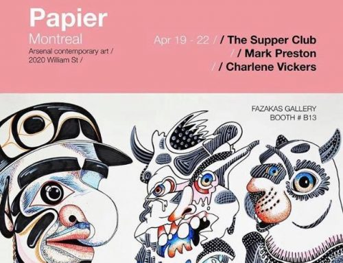 Foire Papier – Papier Art Fair | 19-22 April 2018 | Foire d'art contemporain | Contemporary Art Fair, Montréal, Quebec