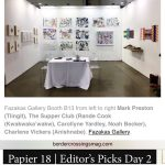 Border Crossings' Editor Meeka Walsh selected Fazakas Gallery Booth B13 as Papier 18 Editor's Picks Day 2.